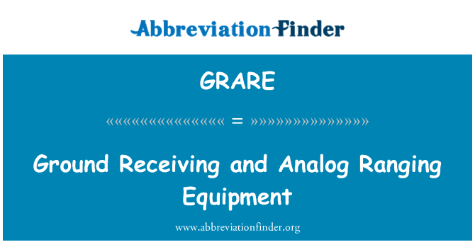 GRARE: Ground Receiving and Analog Ranging Equipment
