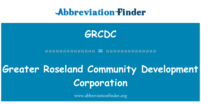 GRCDC: Büyük Roseland Community Development Corporation