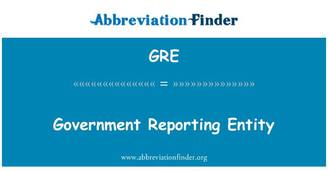 GRE: 政府報告實體