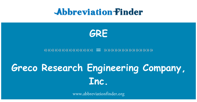 GRE: Greco Research Engineering Company, Inc.