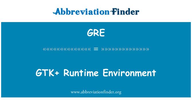 GRE: GTK + 運行時環境