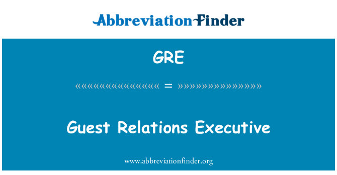 GRE: Guest Relations Executive
