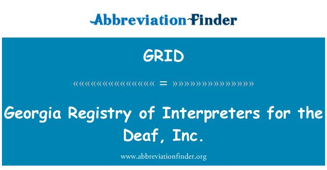 GRID: Georgia registro de intérpretes para los sordos, Inc.