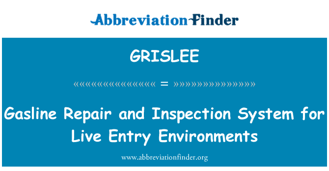GRISLEE: Gasline Repair and Inspection System for Live Entry Environments