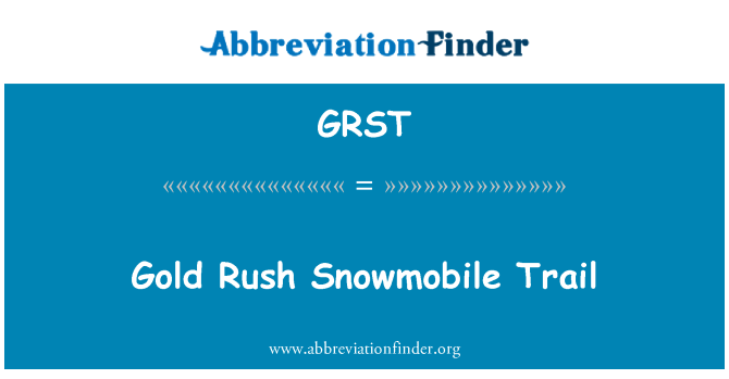 GRST: Gold Rush Snowmobile Trail