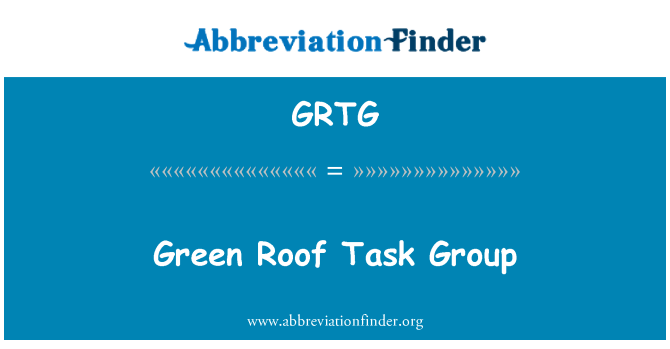 GRTG: Grupo de tareas de techo verde