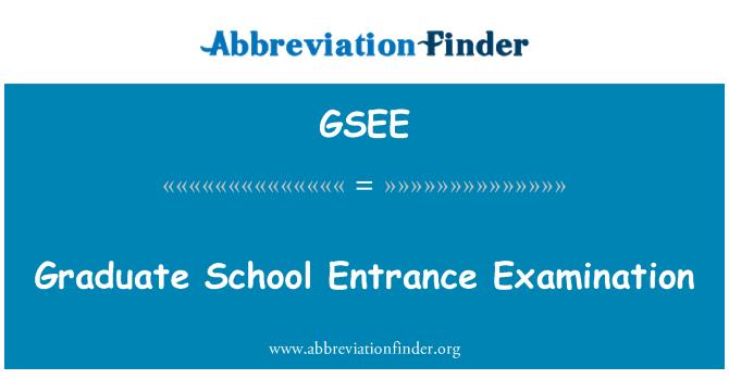 GSEE: Graduate School Entrance Examination