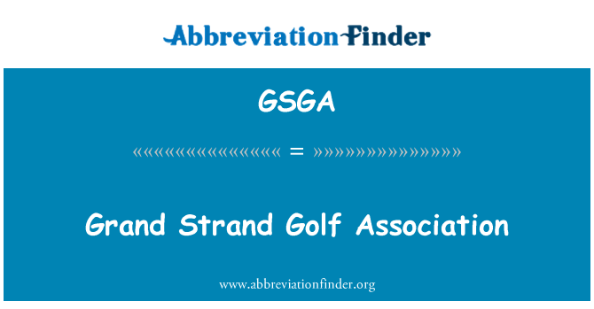 GSGA: گرینڈ اسٹرانڈ گالف ایسوسی ایشن