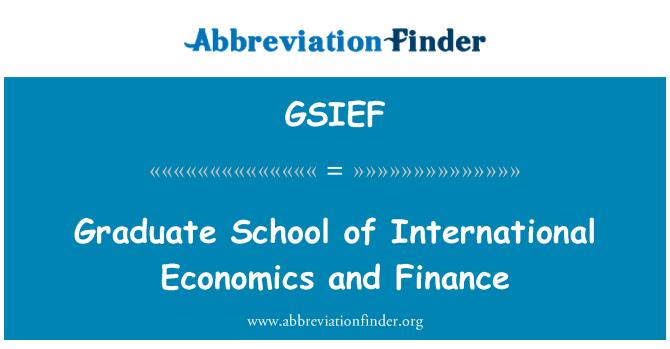 GSIEF: Graduate School of International Economics and Finance