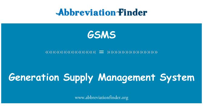GSMS: Sistema de gestión de la fuente de generación