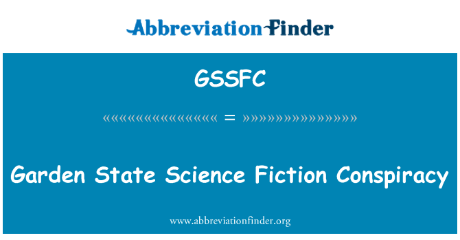 GSSFC: Garden State Science Fiction Conspiracy