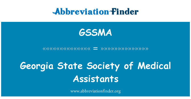 GSSMA: Georgia State Society of Medical Assistants