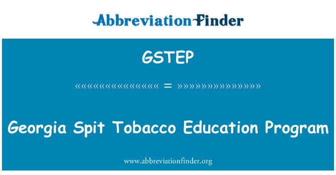 GSTEP: Georgia Spit Tobacco Education Program