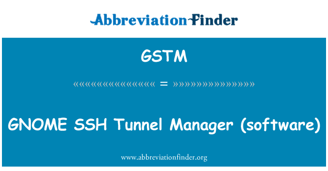 GSTM: GNOME SSH   Tunnel Manager (software)