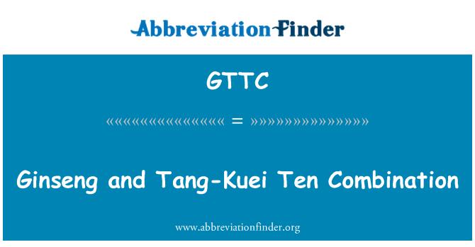GTTC: Ginseng and Tang-Kuei Ten Combination
