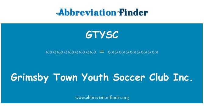 GTYSC: Grimsby Town Youth Soccer Club Inc.