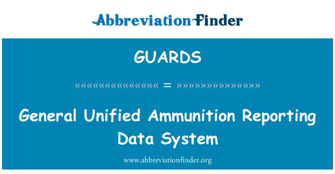 GUARDS: Üldine ühtne laskemoona andmete aruandlussüsteem