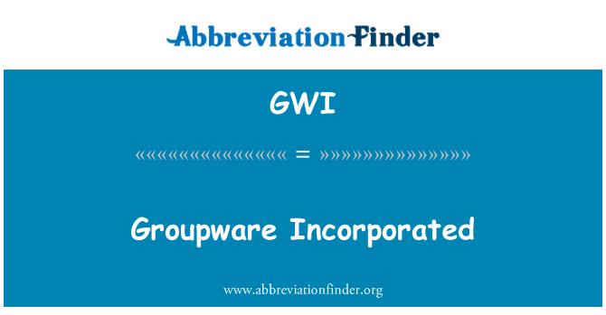 GWI: Groupware incorporado