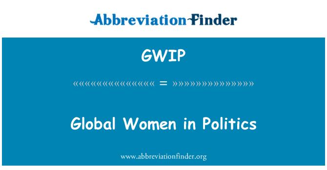 GWIP: Küresel Kadın siyaset