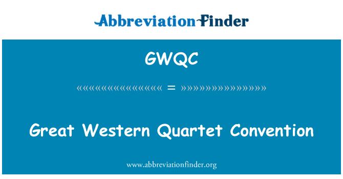 GWQC: Great Western Quartet Convention