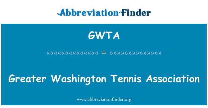 GWTA: Una mayor asociación de tenis de Washington