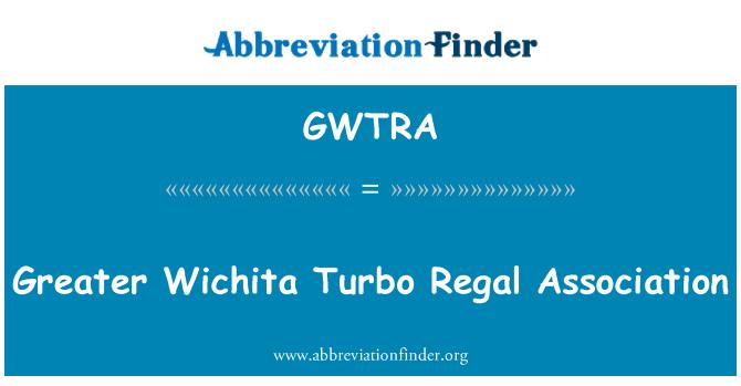 GWTRA: Greater Wichita Turbo Regal Association