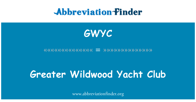 GWYC: Greater Wildwood Yacht Club