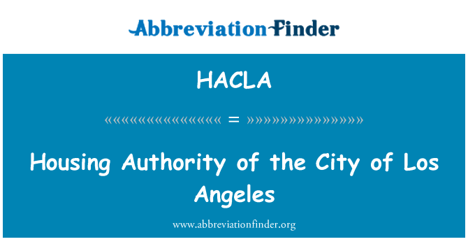 HACLA: Housing Authority of the City of Los Angeles