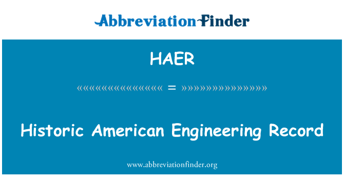 HAER: Historic American Engineering Record