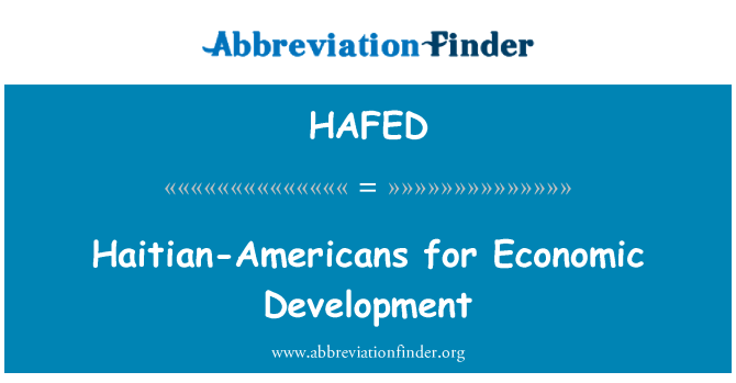 HAFED: Haitian-Americans for Economic Development