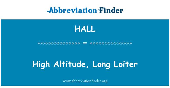 HALL: Oyalanmak yüksek irtifa, uzun