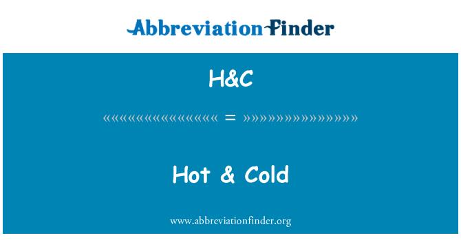 H&C: Hot & Cold