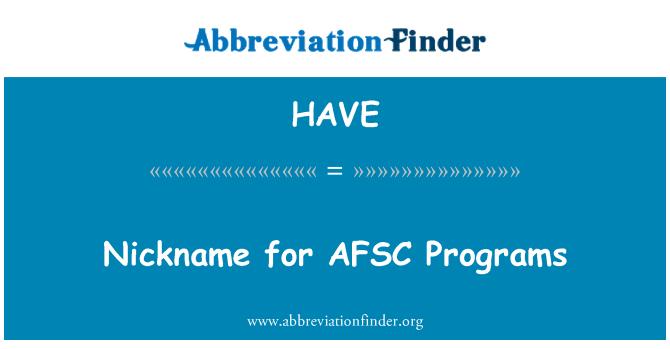 HAVE: Apodo para programas de AFSC