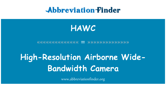 HAWC: High-Resolution Airborne Wide-Bandwidth Camera