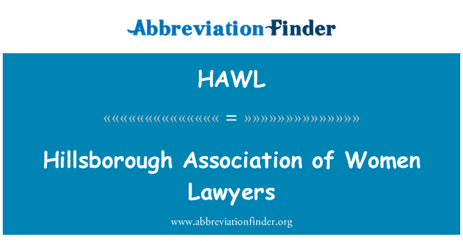 HAWL: Hillsborough Association of Women Lawyers