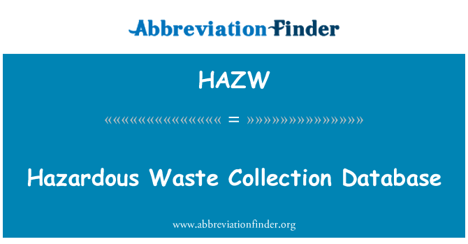 HAZW: Hazardous Waste Collection Database