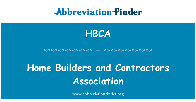 Hbca definici n home builders and contractors association for Home builder contractors