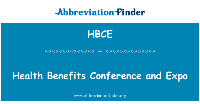 HBCE: Health Benefits Conference and Expo