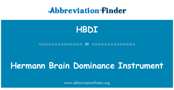 HBDI: Hermann Brain Dominance Instrument