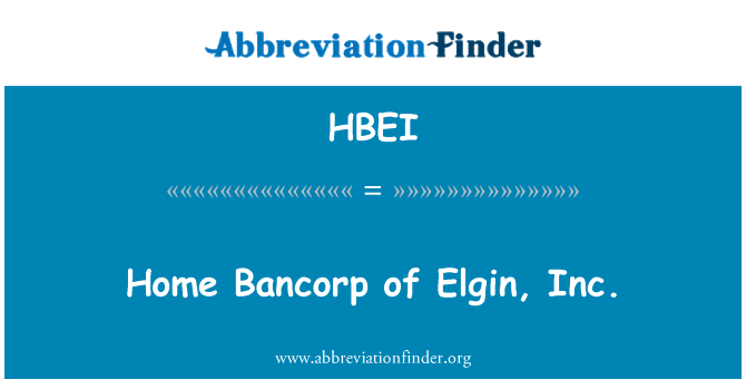 HBEI: Home Bancorp of Elgin, Inc.