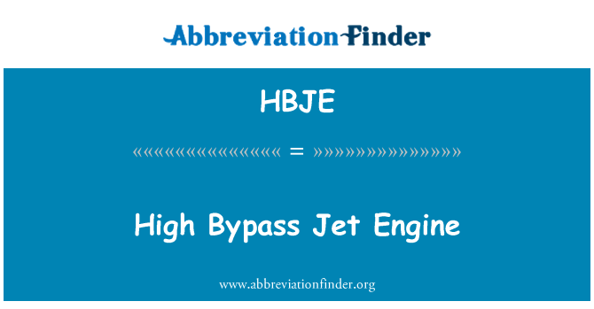 HBJE: High Bypass Jet Engine