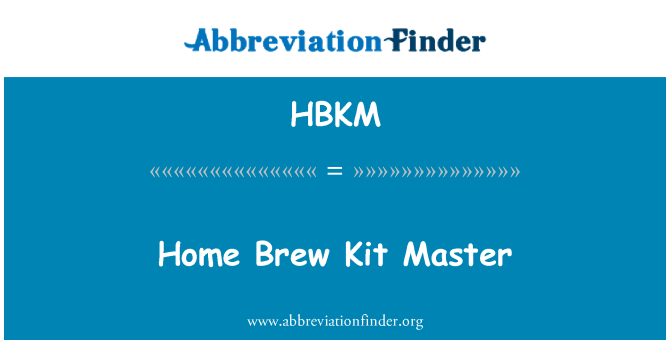 HBKM: Home Brew Kit Master