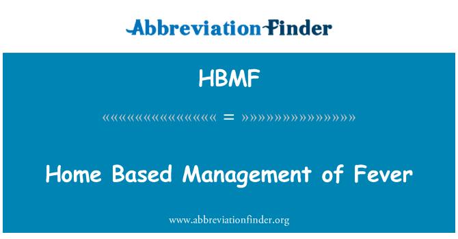HBMF: Home Based Management of Fever