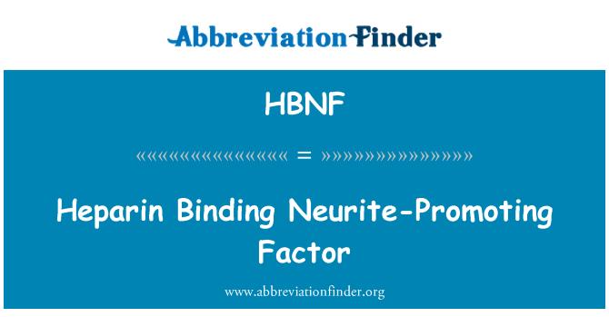 HBNF: Heparin Binding Neurite-Promoting Factor