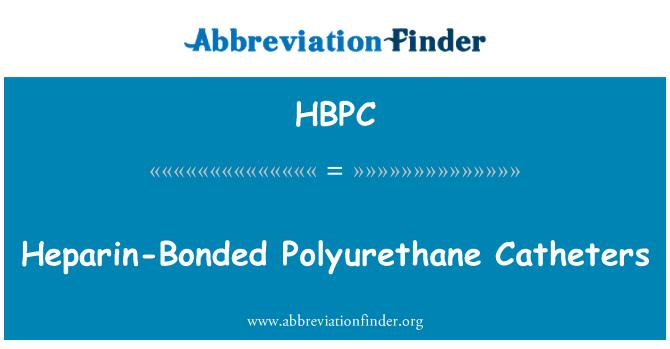 HBPC: Catéteres de poliuretano heparina