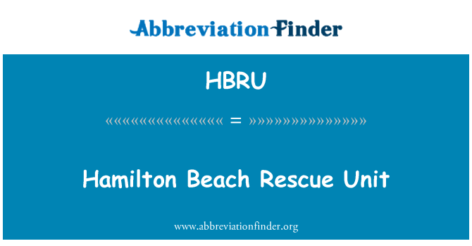 HBRU: Hamilton Beach Rescue Unit
