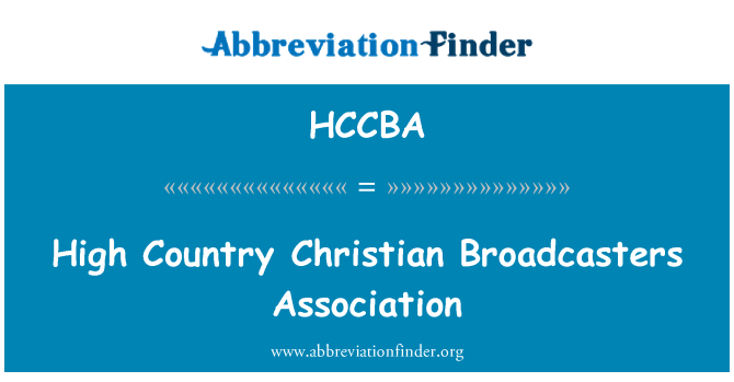 HCCBA: High Country Christian Broadcasters Association