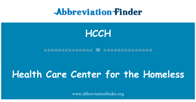 HCCH: Health Care Center for the Homeless