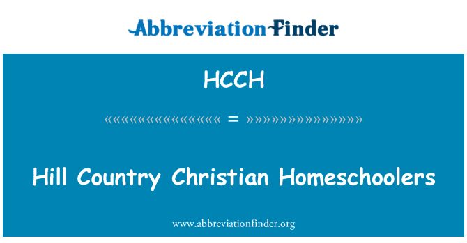 HCCH: Hill Country Christian Homeschoolers