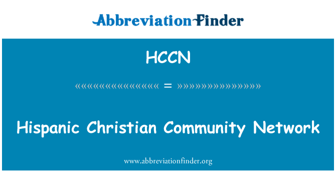 HCCN: Hispanic Christian Community Network